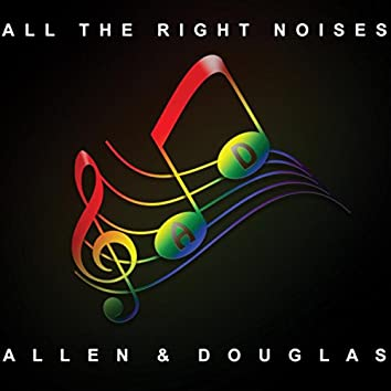 All the Right Noises