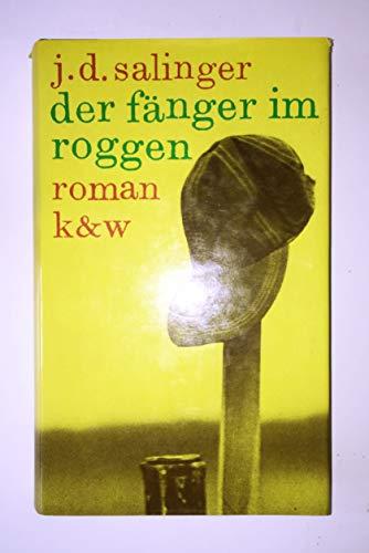 Der Fänger im Roggen: Roman