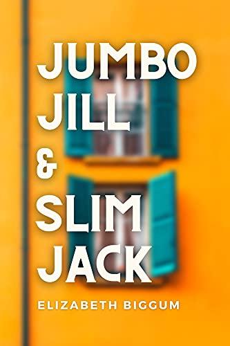 Jumbo Jill and Slim Jack: A BBW (Big Beautiful Woman) High School Romance between Best Friends (English Edition)