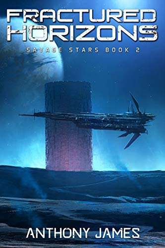 Fractured Horizons (Savage Stars Book 2)