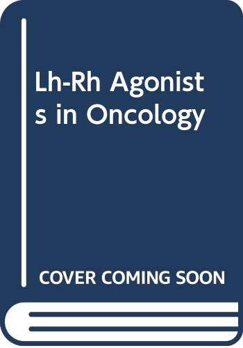 Lh-Rh Agonists in Oncology