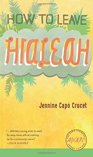 How to Leave Hialeah (Iowa Short Fiction Award)
