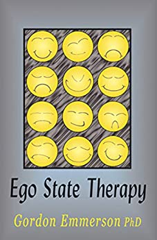 [Gordon Emmerson]のEgo State Therapy (English Edition)