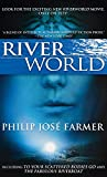 Riverworld: Including To Your Scattered Bodies Go & The Fabulous Riverboat (Riverworld, 1)