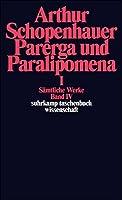 Samtliche Werk, Book 4: Parerga und Paralipomena 1 (German Edition) by Arthur Schopenhauer(1986-08)