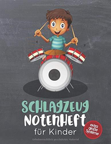 Schlagzeug Notenheft für Kinder: Blanko Notenheft mit 8 extra großen Systemen pro Seite für kleine Schlagzeugerinnen & Schlagzeuger, 100 Seiten A4, ... Instrumentalunterricht, Musiktheorie