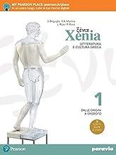 Permalink to Xenia. Letteratura e cultura greca. Per le Scuole superiori. Con e-book. Con espansione online: 1 PDF