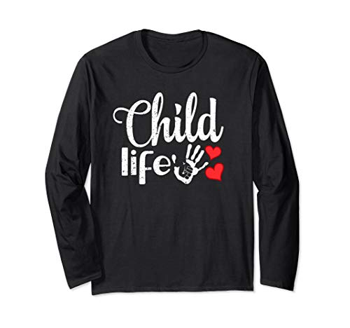 Child Life Professionals Pediatric health care Specialist Long Sleeve T-Shirt