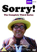 Sorry - Series 3