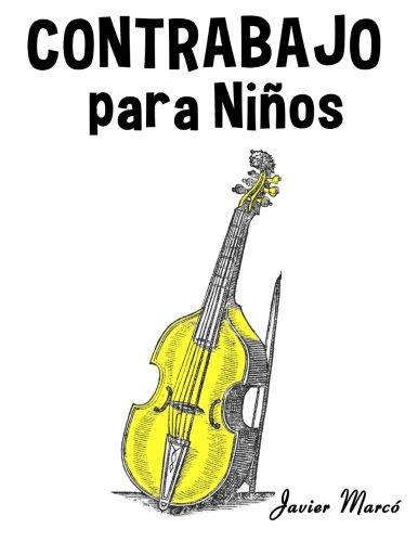 Contrabajo para Niños: Música Clásica, Villancicos de...