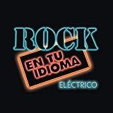 Guitarras Blancas (Rock en Tu Idioma, Eléctrico)