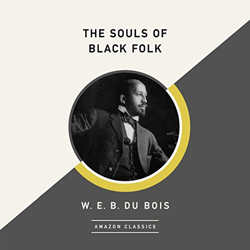 The Souls of Black Folk (AmazonClassics Edition) cover art