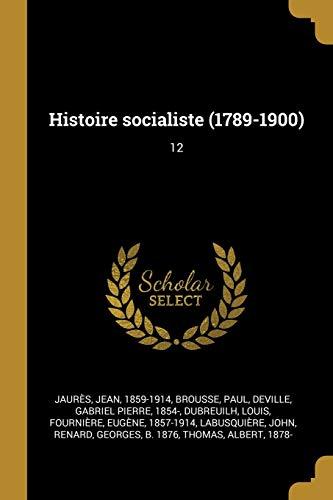 FRE-HISTOIRE SOCIALISTE (1789-: 12