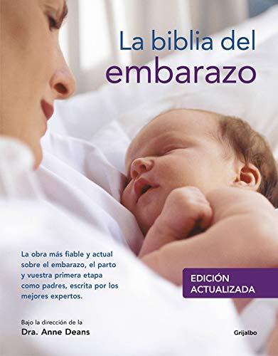 La Biblia del embarazo (Embarazo, bebé y crianza)