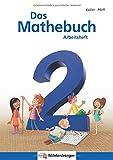 Das Mathebuch 2 / Arbeitsheft: Klasse 2