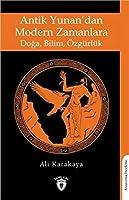 Antik Yunan'dan Modern Zamanlara Doga, Bilim, Özgürlük