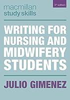 Writing for Nursing and Midwifery Students (Macmillan Study Skills)