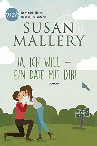 test Ja, ich möchte ein Date mit dir!  (Narren Gold 3) Deutschland