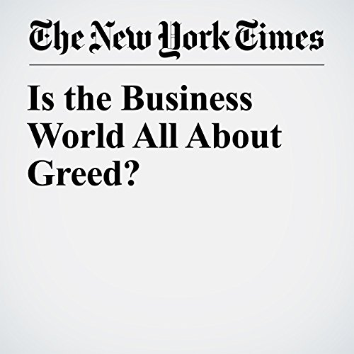 Is the Business World All About Greed? copertina