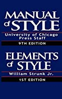 The Chicago Manual of Style & the Elements of Style