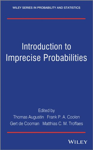 Introduction to Imprecise Probabilities (Wiley Series in Probability and Statistics)