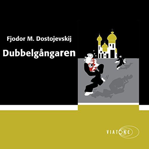Dubbelgångaren [The Double]                   By:                                                                                                                                 Fjodor M. Dostojevskij                               Narrated by:                                                                                                                                 Martin Halland                      Length: 6 hrs and 22 mins     Not rated yet     Overall 0.0