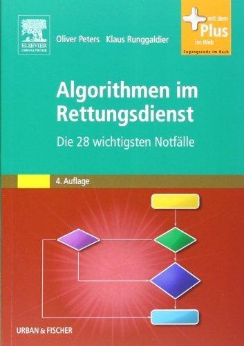 Algorithmen im Rettungsdienst: Die 28 wichtigsten Notf?lle by Oliver Peters;Klaus Runggaldier(2011-11-26)