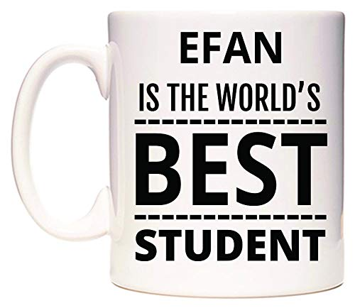 EFAN Is The World's BEST Student Tazza di WeDoMugs