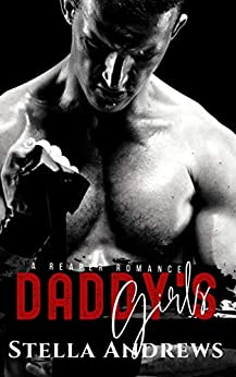 Daddy's Girls: Twisted Reapers MC (A Reaper Romance Book 2) by [Stella Andrews]
