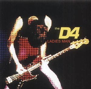 Ladies Man 1 / Invader Ace / Outta Blues by D4 (2003-04-22)