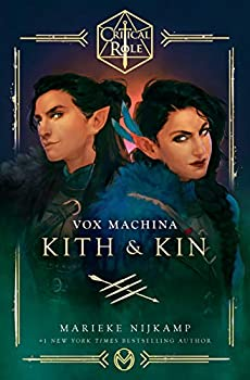 Critical Role  Vox Machina--Kith & Kin