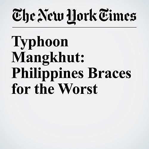 Typhoon Mangkhut: Philippines Braces for the Worst copertina