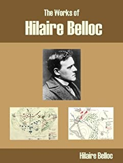 The Works of Hilaire Belloc