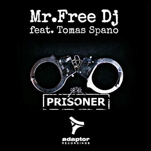 Mr.Free DJ feat. Tomas Spano