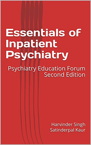 Essentials of Inpatient Psychiatry: Psychiatry Education Forum Second Edition