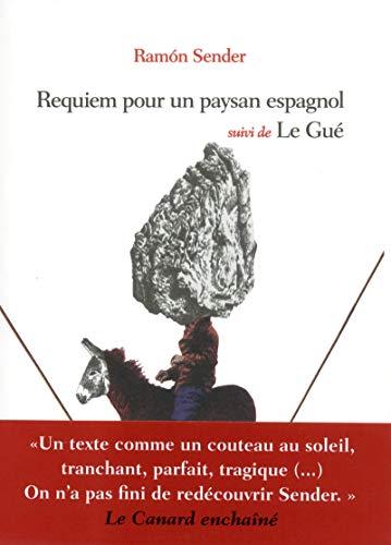 Requiem pour un paysan espagnol & Le Gué