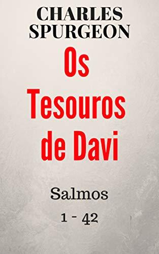 Os Tesouros de Davi: As orações do rei Davi