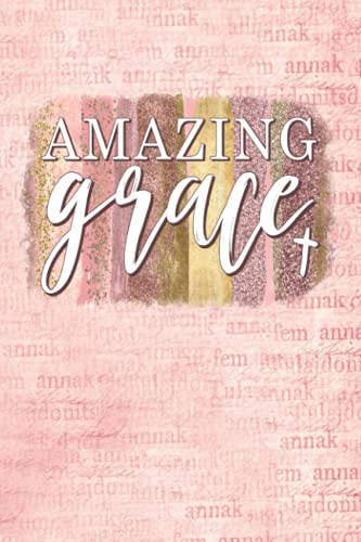 Password Book: Amazing Grace Original Artwork with Passwords for Car, Home, Cell, Safe, Brief Case, Padlocks, Luggage, Credit Cards, Wifi, and Websites