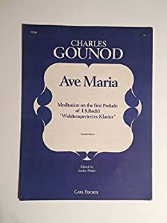 1915-1955? Vintage Ava Maria by Charles Gounod Piano Solo Sheet Music : Meditation on the first prelude of J.S. Bachs Wohltemperiertes Klavier : Andor Pinter Carl Fischer P3186
