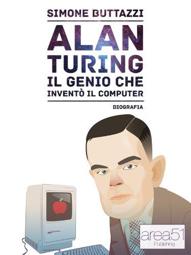 Alan Turing. Il genio che inventò il computer (Italian Edition) eBook: Buttazzi, Simone: Amazon.es: Tienda Kindle