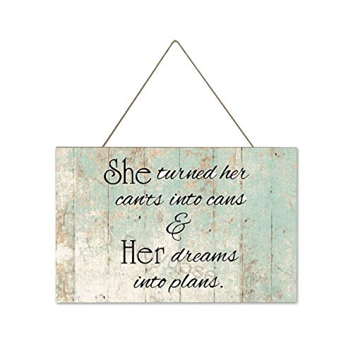 Bruyu5se Farmhouse Wall Hanging Wood Plaque Sign with Inspirational Quote She Turned Her Can'ts Into Cans and Her Dreams Into Plans, Rustic Wall Front Door Home Decorations 10x16Inch