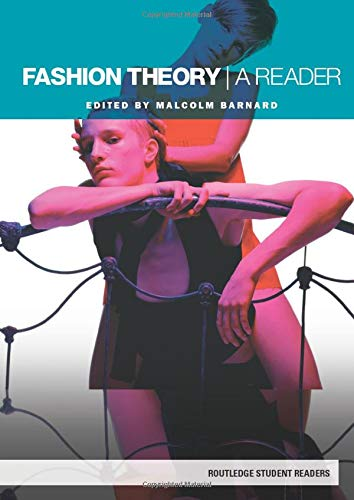 Fashion Theory: A Reader (Routledge Student R