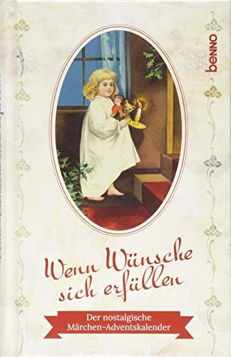 Adventskalender »Wenn Wünsche sich erfüllen«: Der nostalgische Märchen-Adventskalender