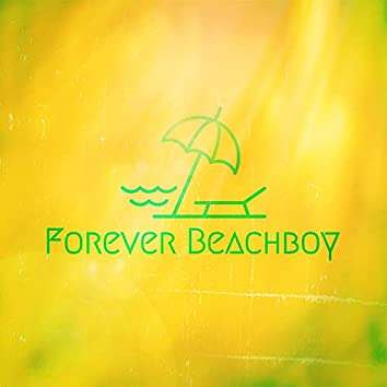Forever BeachBoy (Instrumentals)