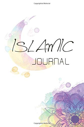 ISLAMIC Journal: Blank Lined Islamic Notebook with Softcover, Gratitude Journal for muslim, Islamic Calendar, Islamic Gift, 6x9 Inches, 100 Pages