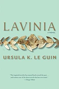 Lavinia by [Ursula K. Le Guin]