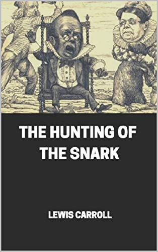 The Hunting of the Snark Illustrated (English Edition)