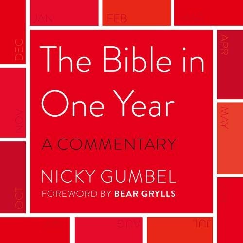 The Bible in One Year: A Commentary by Nicky Gumbel cover art