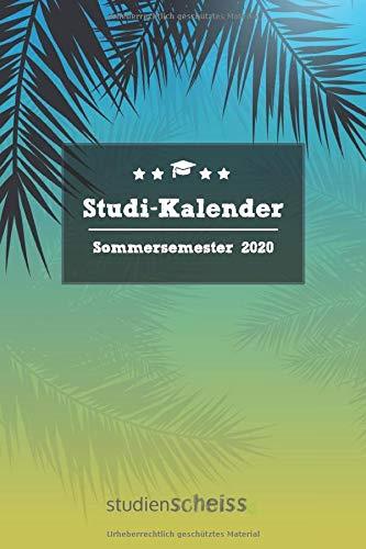 Studi-Kalender – Sommersemester 2020: Studienplaner, Terminkalender und Semesterübersicht von März 2020 bis September 2020 (Semesterkalender und Organizer für Studenten, blau)