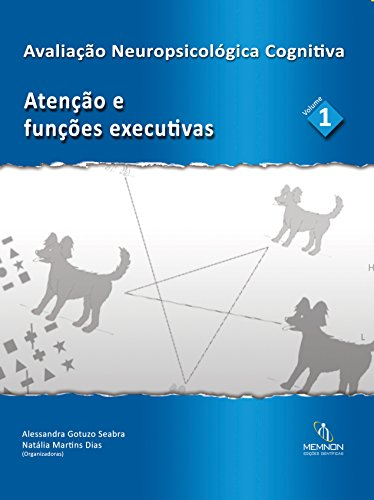 Avaliação Neuropsicológica Cognitiva: Atenção e funções executivas